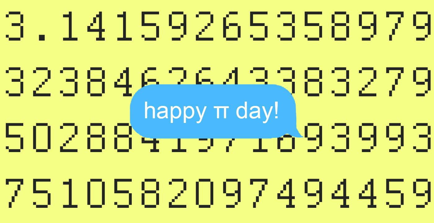 Pi Day On March 14 Should Be A Legitimate Holiday