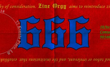 Zine Orgy 666 is a biannual expo promoting artistic freedom