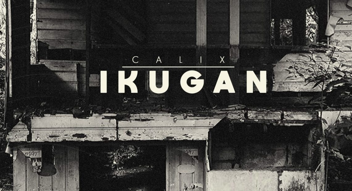 "Calix's ""IKUGAN"" is here to fuel you with rage and rightful activism"