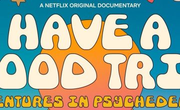 This documentary will feature the psychedelic lives of your favorite actors