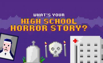 We asked our friends about their scariest high school horror story