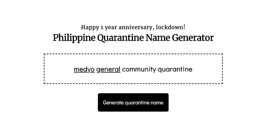 "A screenshot of the Philippine Quarantine Name Generator, which says ""medyo general community quarantine"""