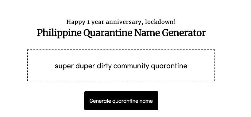 "A screenshot of the Philippine Quarantine Name Generator, which says ""super duper dirty community quarantine"""