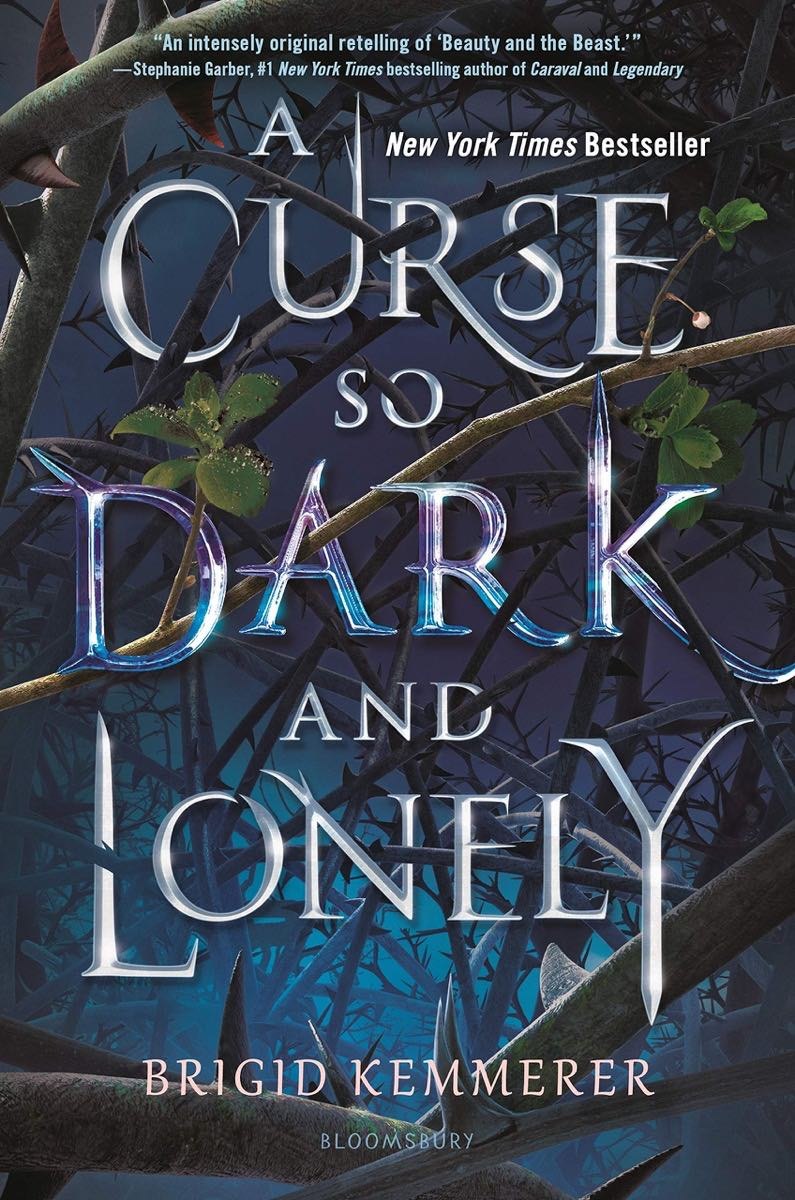 """Cover of """"A Curse So Dark and Lonely"""" by Brigid Kemmerer"""