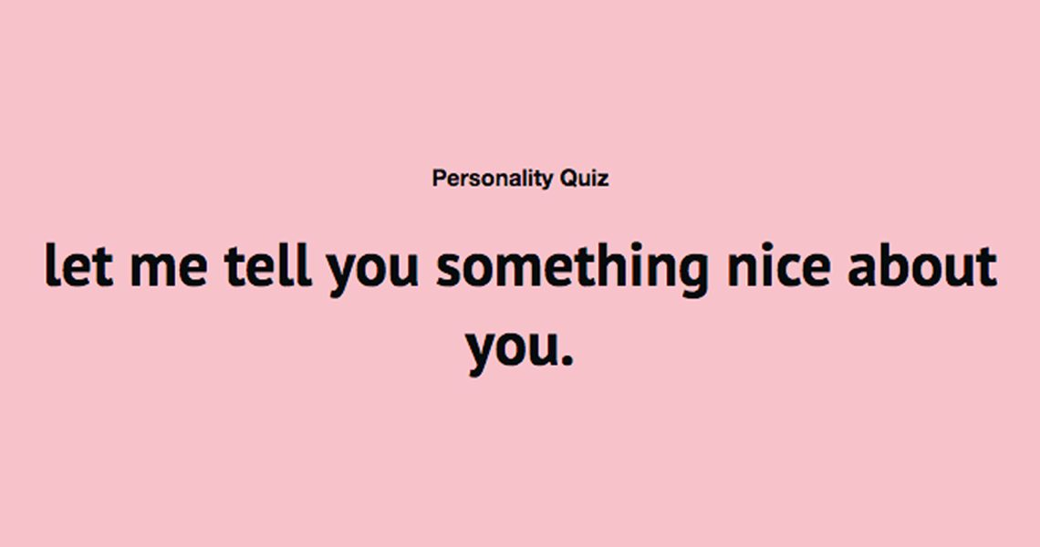 This Soft™ quiz gives me compliments I deserve