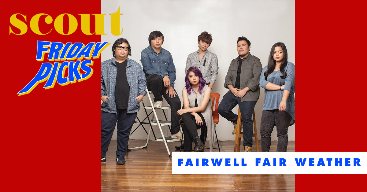Scout Friday Picks: Farewell Fair Weather