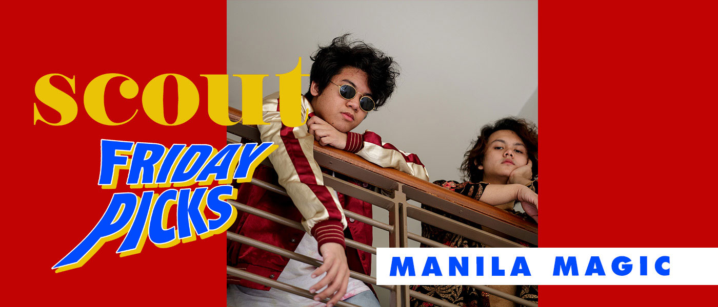 Scout Friday Picks: Manila Magic