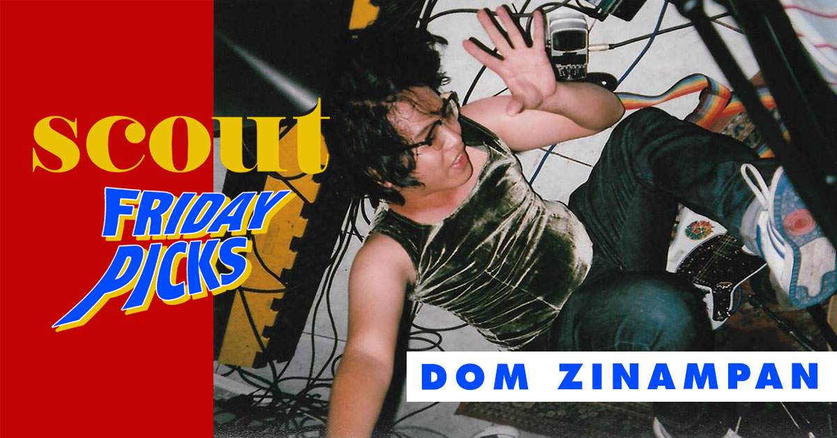 Scout Friday Picks: Dom Zinampan