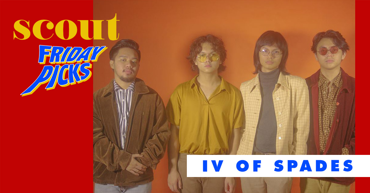 Scout Friday Picks: IV OF SPADES