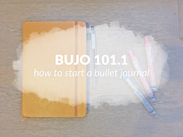 Using A Bullet Journal: BuJo 101