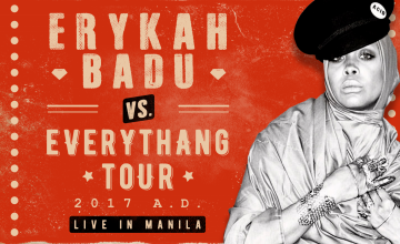 Erykah Badu is ending her 'Badu VS. Everythang Tour 2017 A.D' in Manila